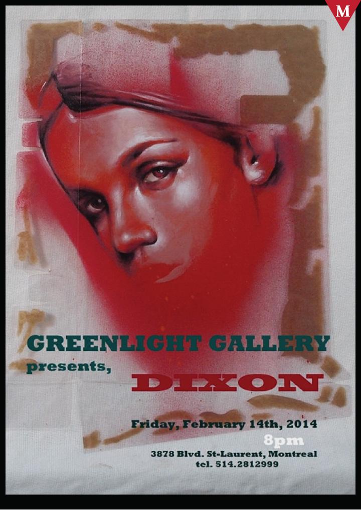 ArtMTL Greenlight Gallerly Presents- DIXON