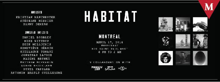 MONTRÉAL EVENT-Après Miami, Montréal recoit HABITAT. Présentée par Sid Lee Collective, en collaboration avec MASSIVart.